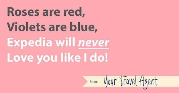 Travel Agent Valentine: Expedia will never love you