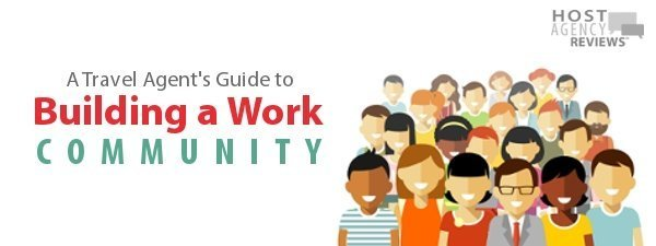 Travel Agent's Guide to Building a Work Community