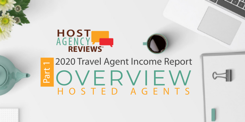 2020 Hosted Travel Agent Income Survey