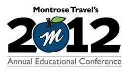 Montrose Travel Educational Conference 2012