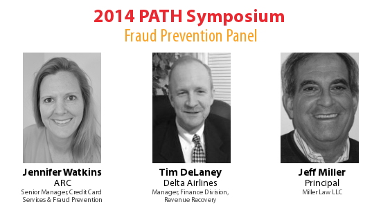 PATH Symposium Fraud Panel: Jennifer Watkins, Tim DeLaney, Jeff Miller