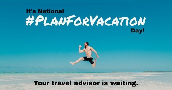 National Plan Your Vacation Day - January 28th