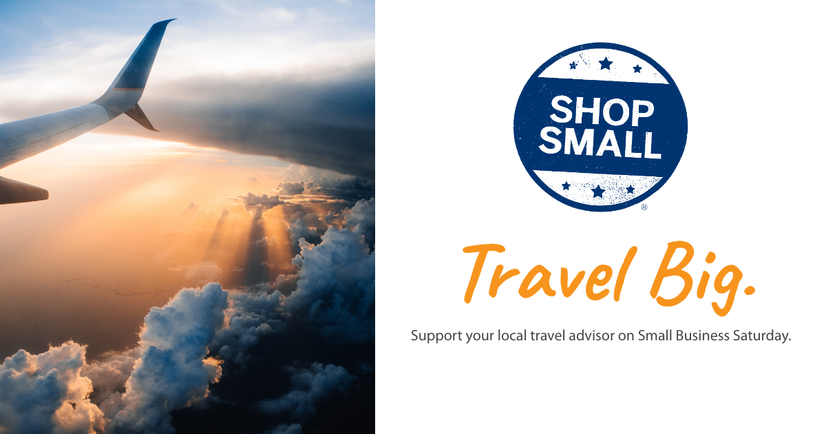 Small Business Saturday - Travel Big Social Shareable