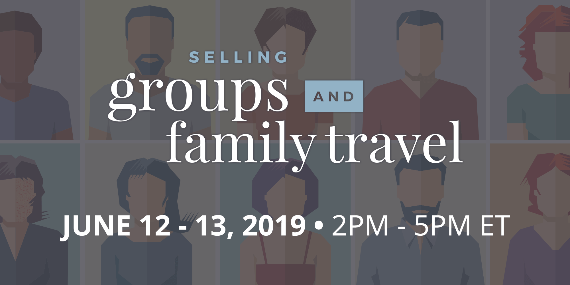 Selling Groups & Family Travel Expo