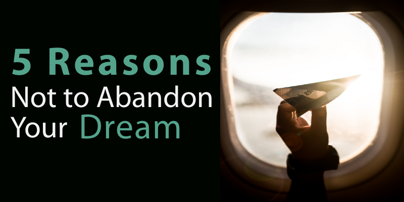 5 Reasons Not to Abandon Your Dream to Start a Travel Agency