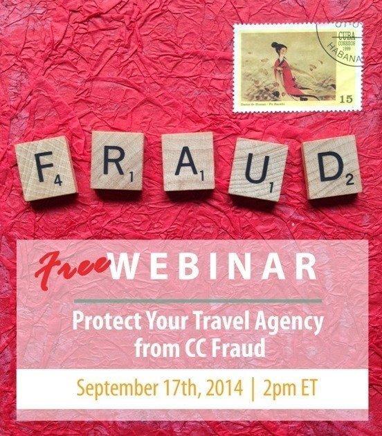 Travel Agency Credit Card Fraud Webinar