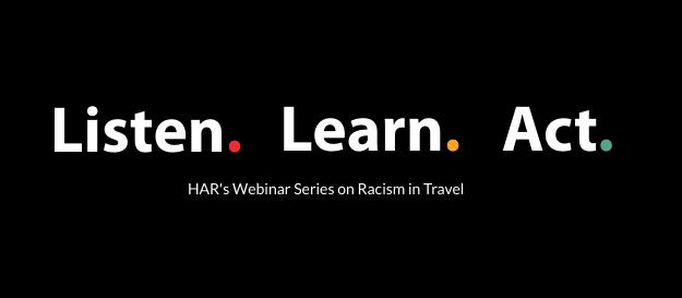 Listen. Learn. Act. HAR Anti-Racism Webinar Series