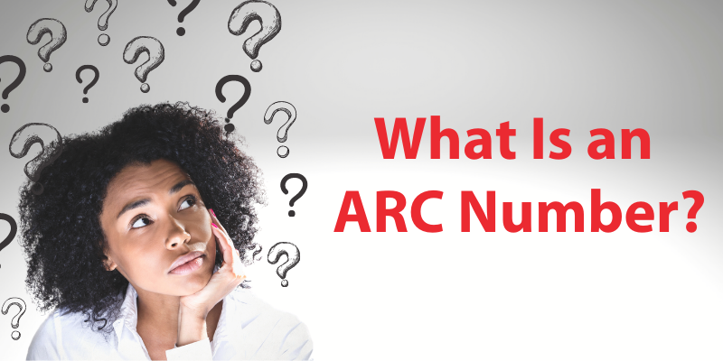What Is an ARC Number?