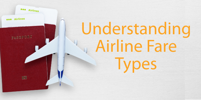 Understanding Airline Fare Types