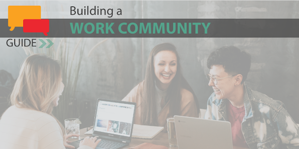 Building a Travel Agent Work Community