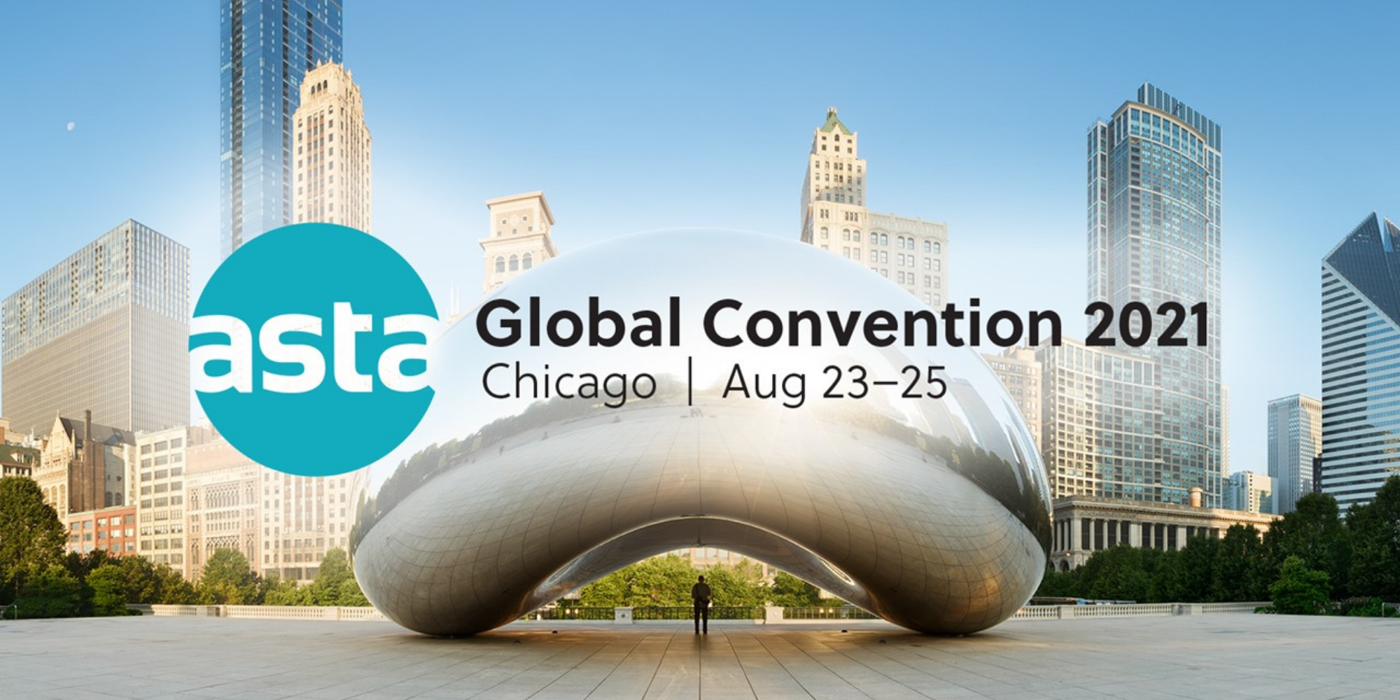 ASTA Global Convention 2021 - Chicago, IL