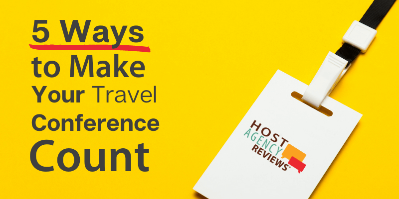 5 Ways to Make Your Travel Conference Count