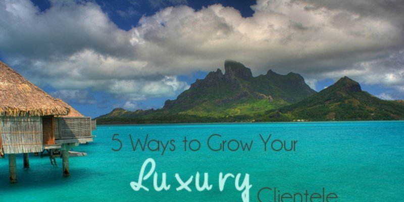 growing-luxury-clientele