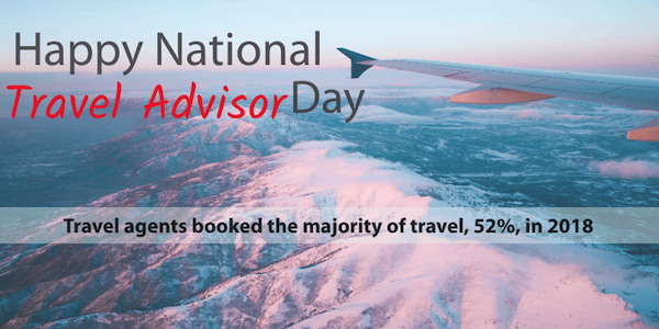 2020 National Travel Advisor Day 2