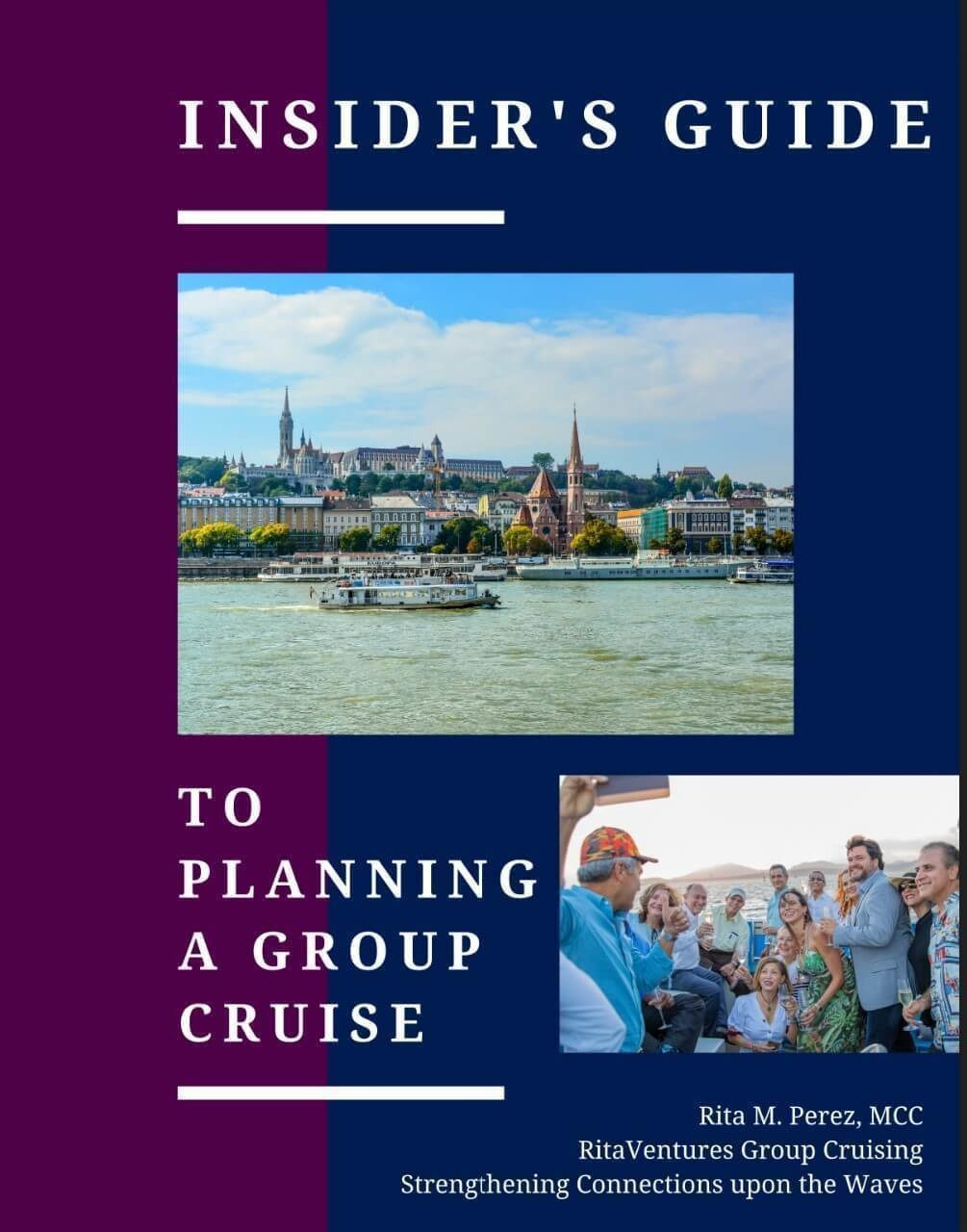 Rita's lead magnet: Insider's Guide to Booking a Group Cruise