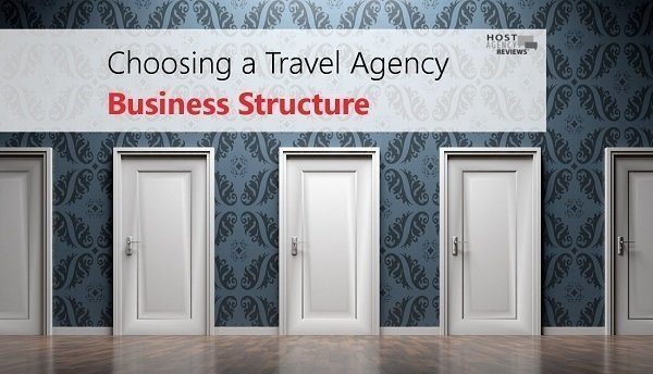 Choosing a Travel Agency Business Structure
