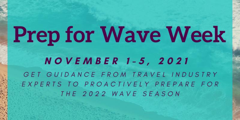 Prep for Wave Week