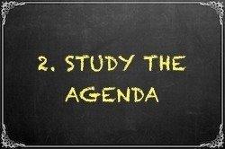 2. Study the Agenda