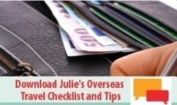 Julie's Travel Checklist and Travel Tips