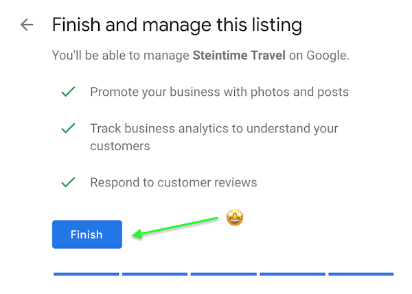Step 8 - Google My Business, You're Set Up!