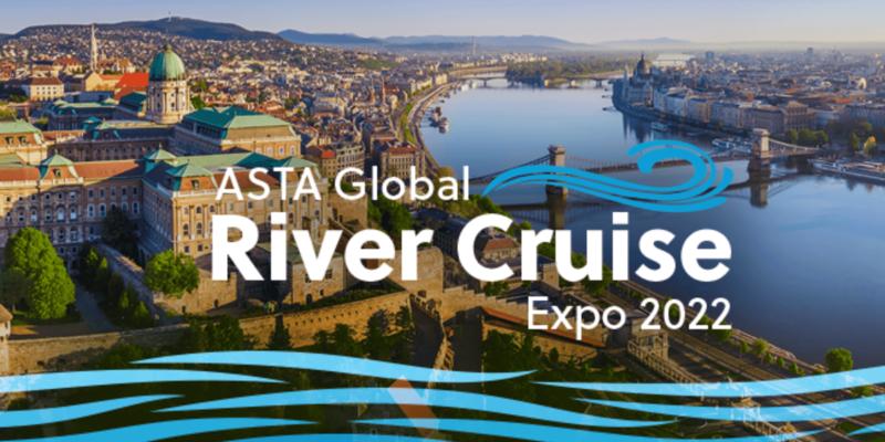 ASTA Global River Cruise Expo 2022