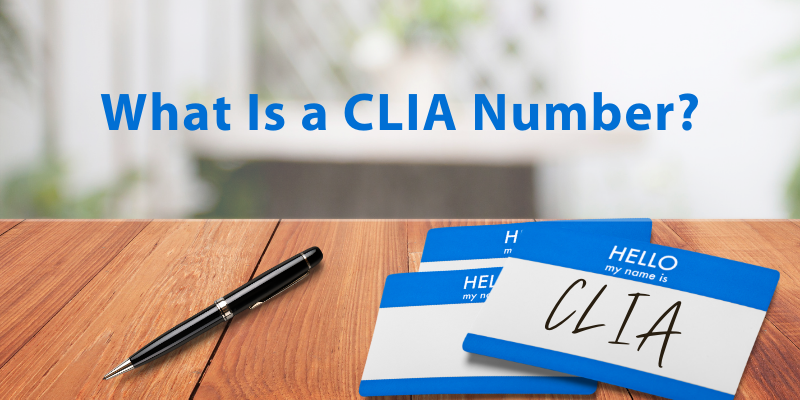 What Is a CLIA Number?
