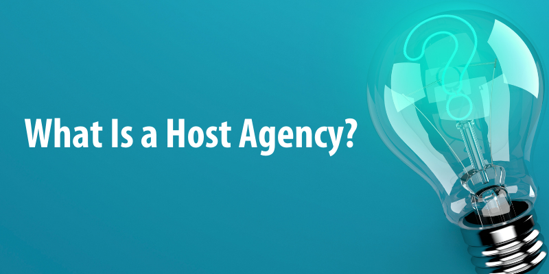 What Is a Host Agency?